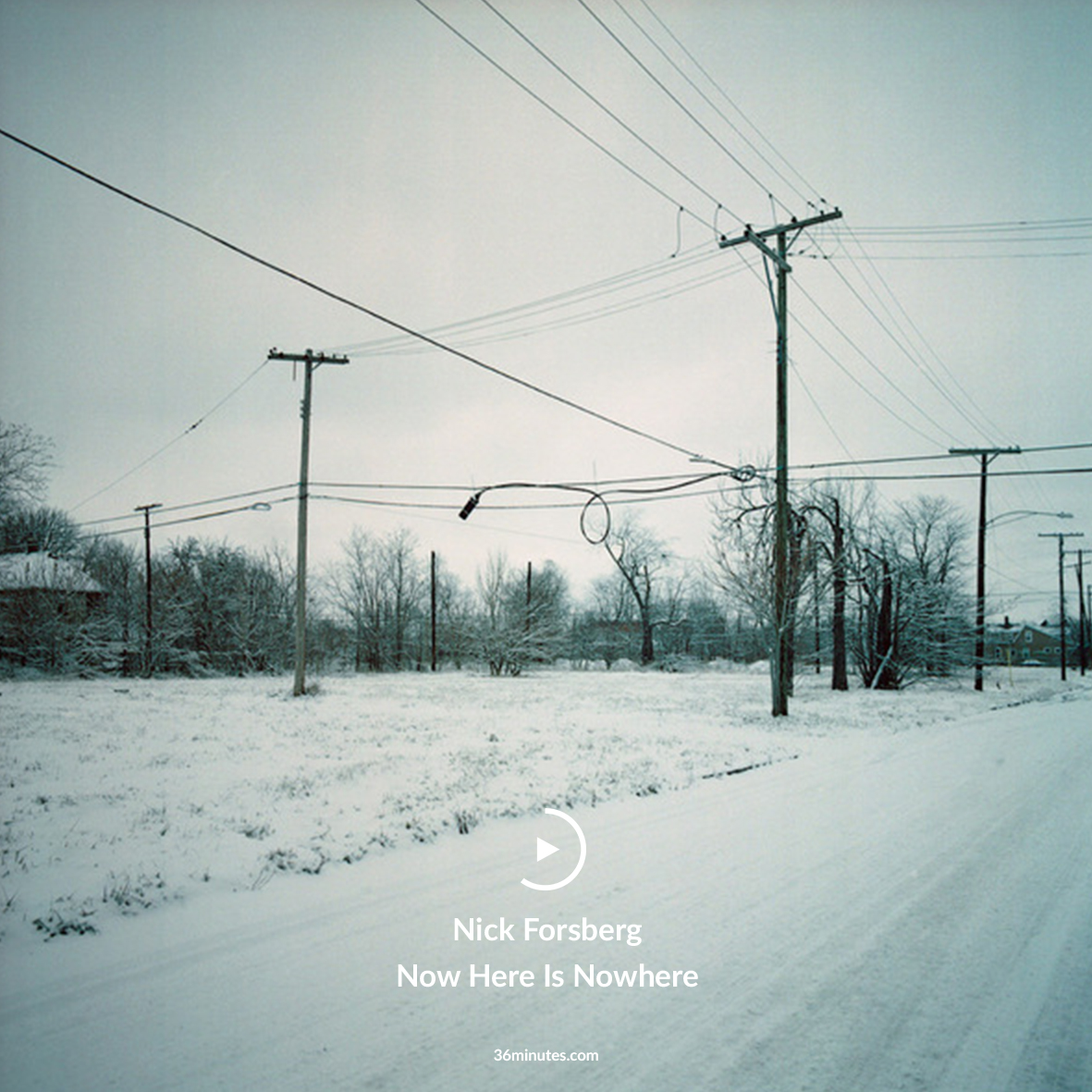 Nick Forsberg - Now Here Is Nowhere
